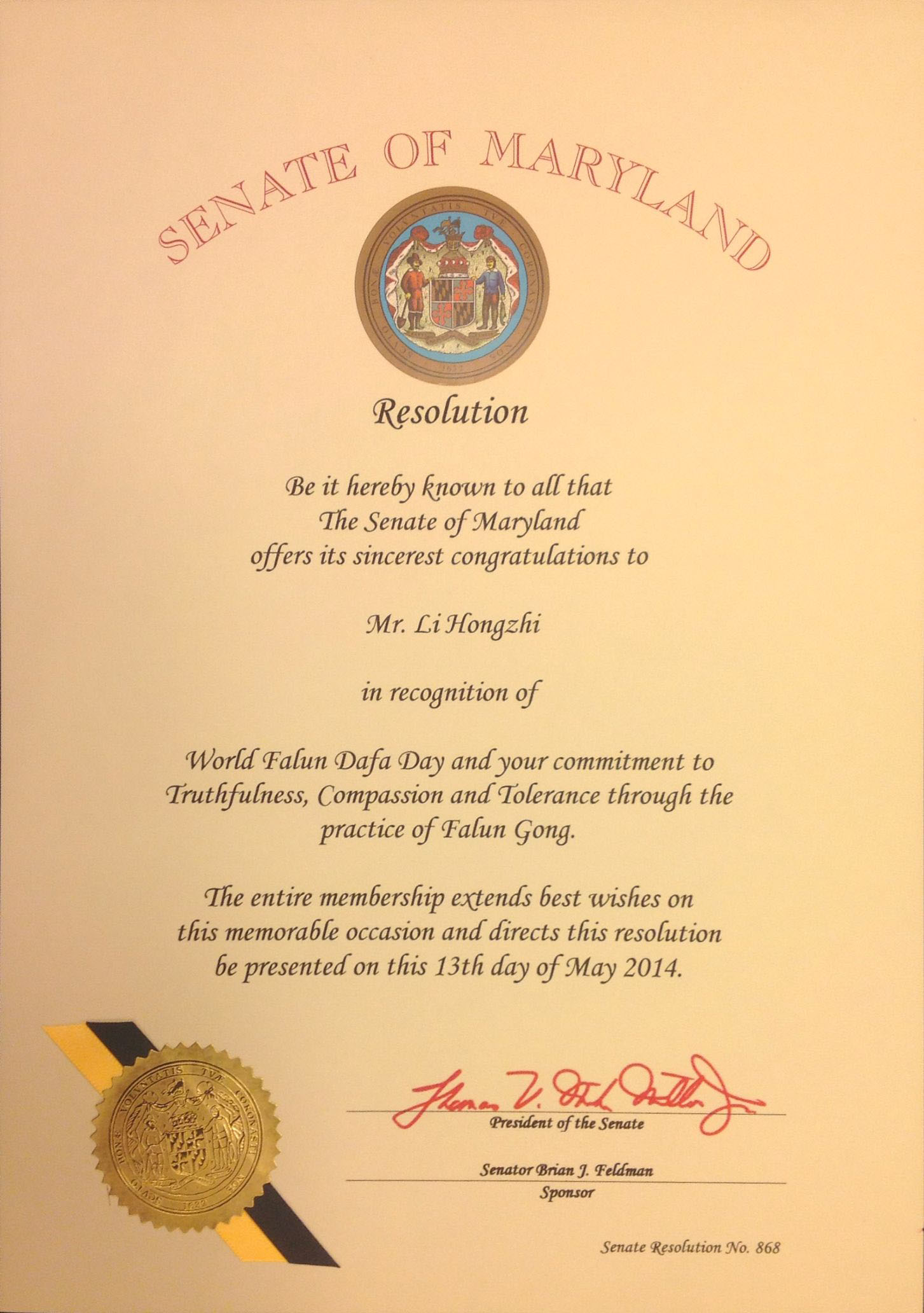 Washington dc maryland state legislatures honor falun gong on the resolution by the maryland senate offering congratulations to master li hongzhi in recognition of his commitment to truthfulness compassion and xflitez Gallery