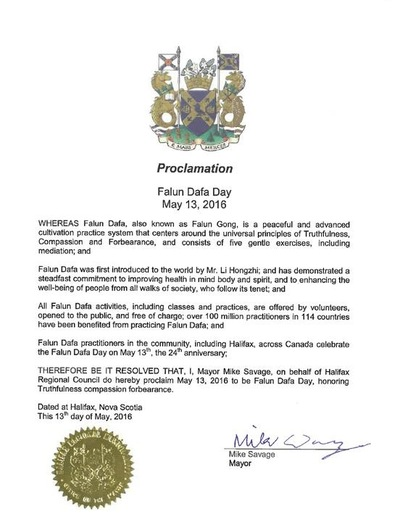 Yang Terhormat Mike Savage Wali Kota Halifax, memproklamasikan 13 Mei 2016 sebagai Hari Falun Dafa.